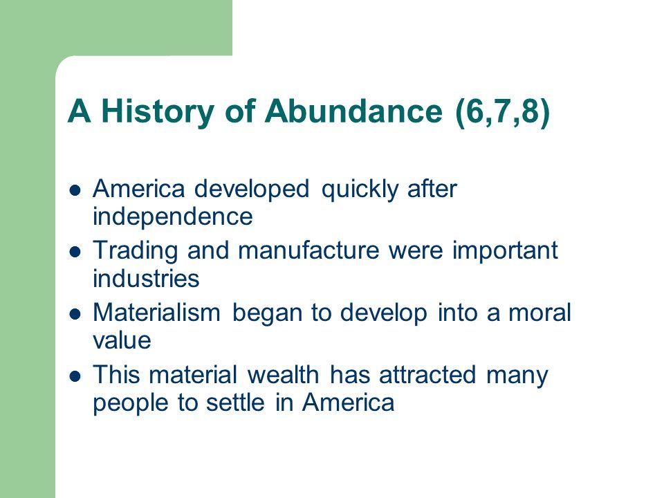 A History of Abundance (6,7,8)