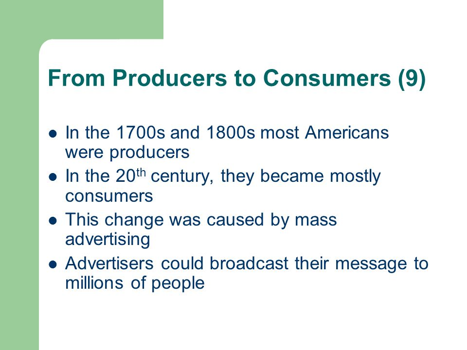 From Producers to Consumers (9)