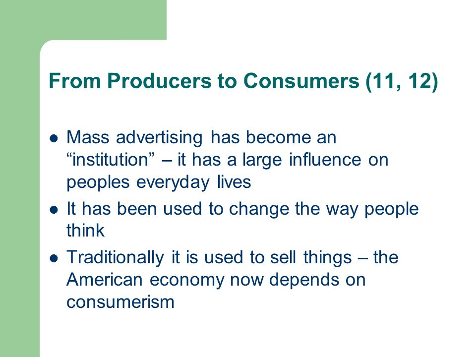 From Producers to Consumers (11, 12)