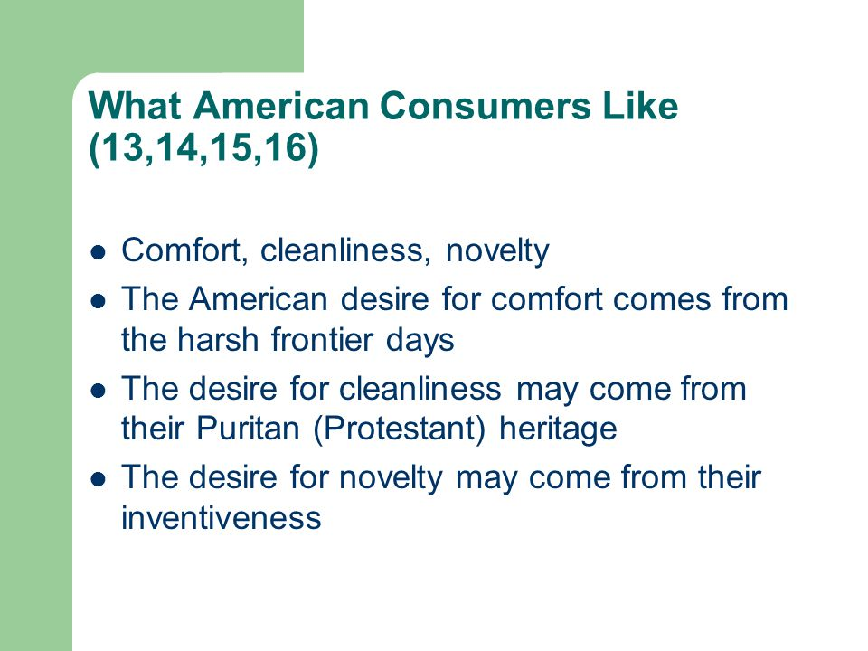 What American Consumers Like (13,14,15,16)