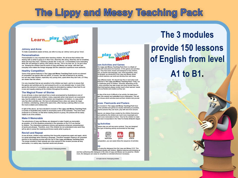 The 3 modules provide 150 lessons of English from level A1 to B1.