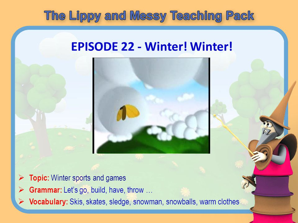 EPISODE 22 - Winter! Winter!