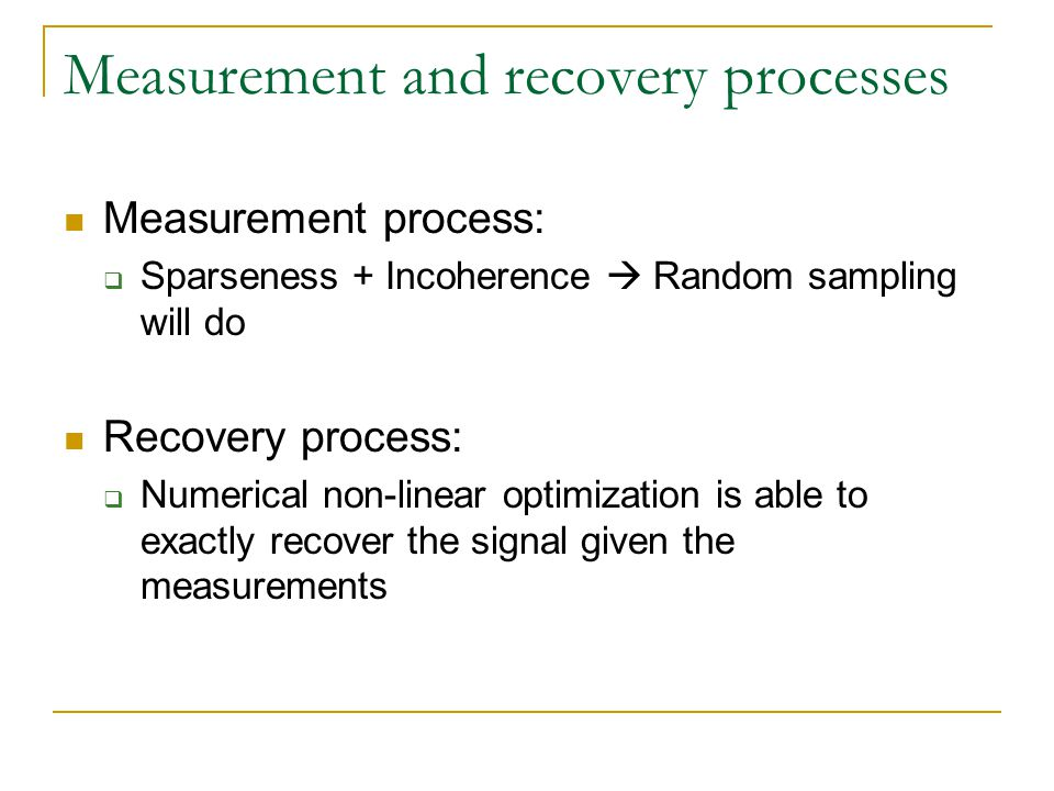 Measurement and recovery processes