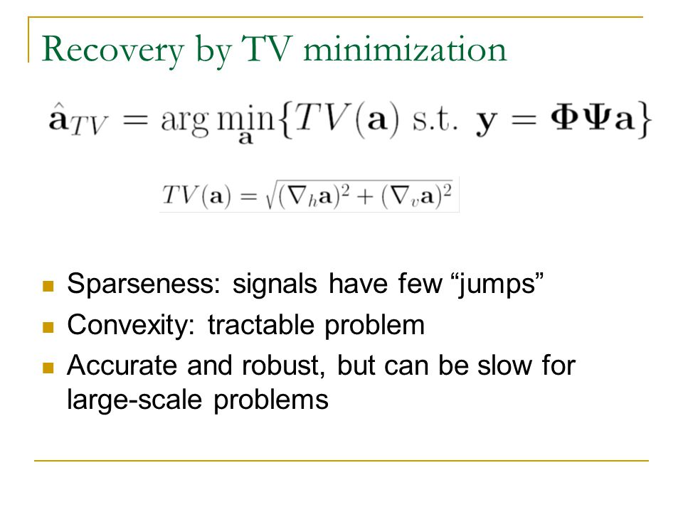 Recovery by TV minimization