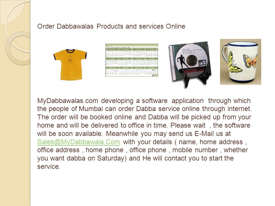 Order Dabbawalas Products and services Online