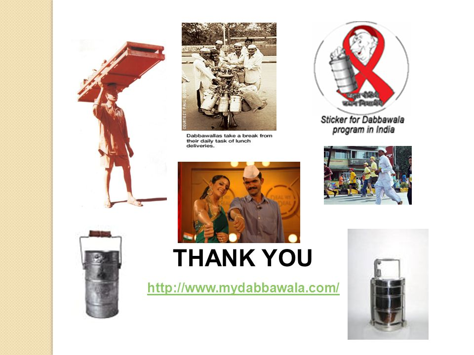 THANK YOU http://www.mydabbawala.com/