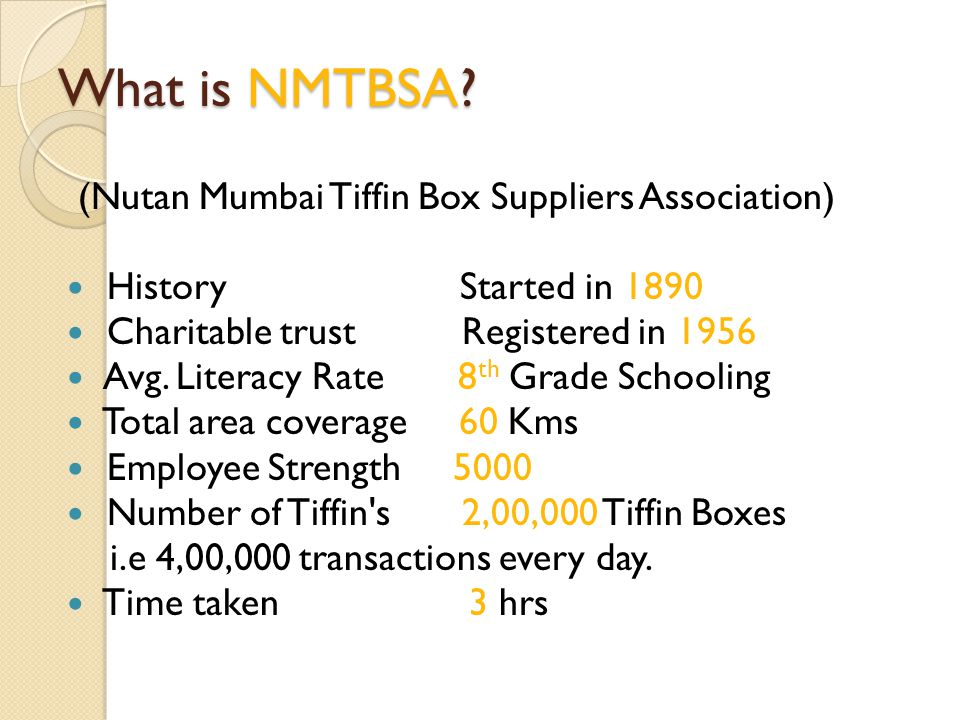What is NMTBSA (Nutan Mumbai Tiffin Box Suppliers Association)