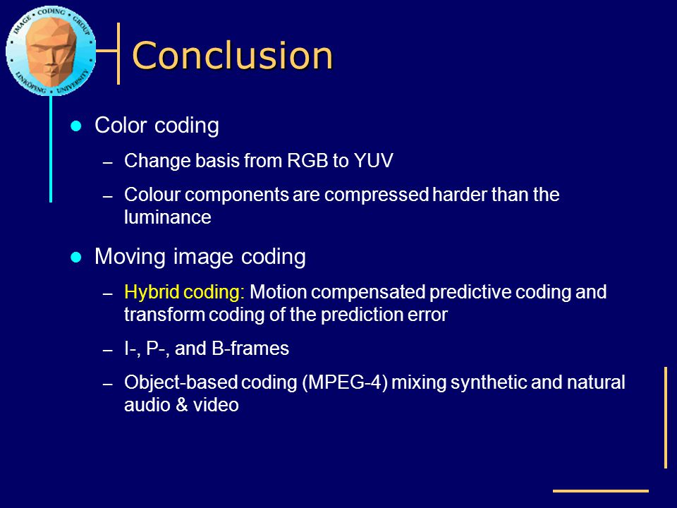 Conclusion Color coding Moving image coding