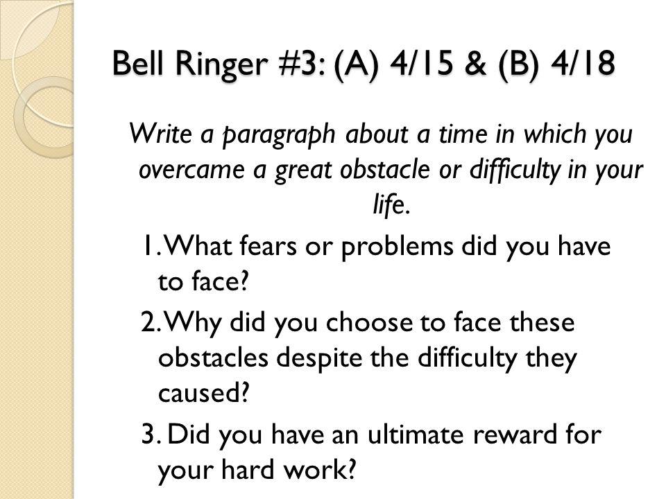 Bell Ringer #3: (A) 4/15 & (B) 4/18