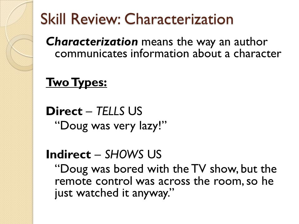 Skill Review: Characterization