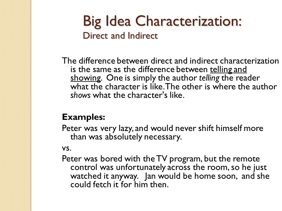 Big Idea Characterization: Direct and Indirect