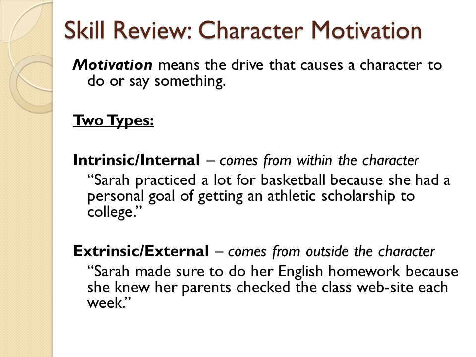 Skill Review: Character Motivation