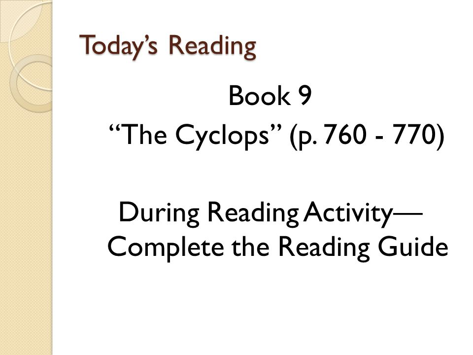 During Reading Activity— Complete the Reading Guide