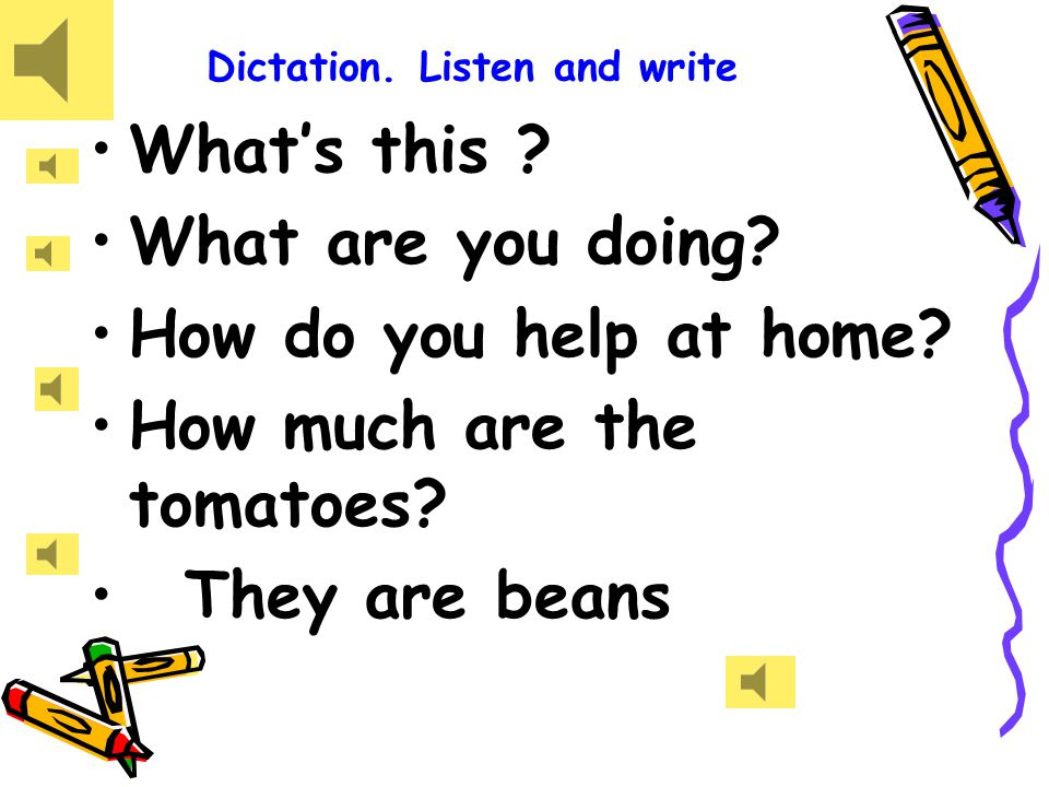 Dictation. Listen and write