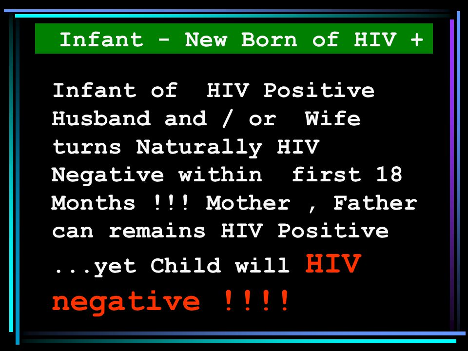 Infant - New Born of HIV +
