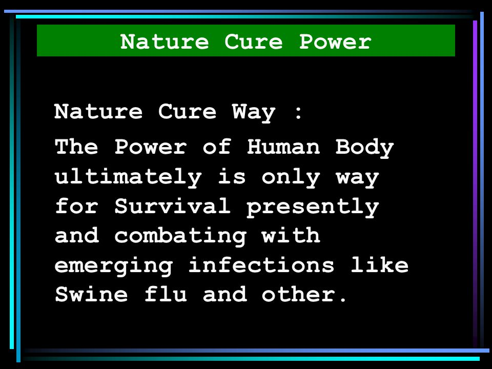 Nature Cure Power Nature Cure Way :