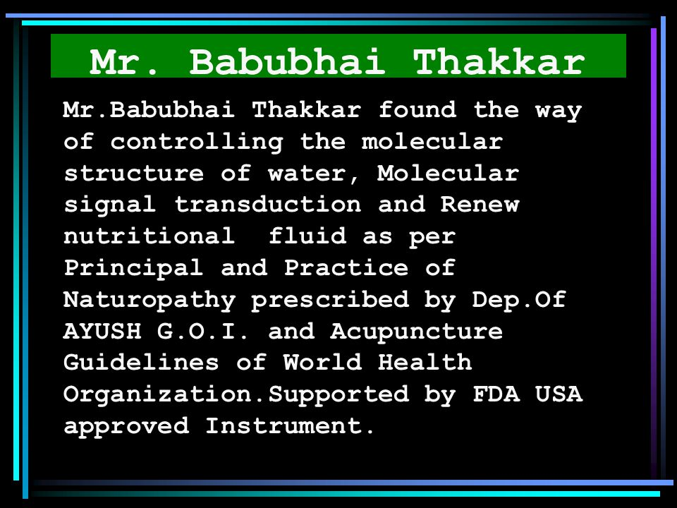 Mr. Babubhai Thakkar