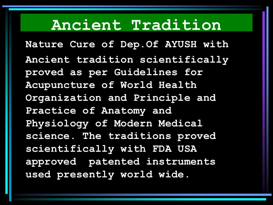 Ancient Tradition Nature Cure of Dep.Of AYUSH with