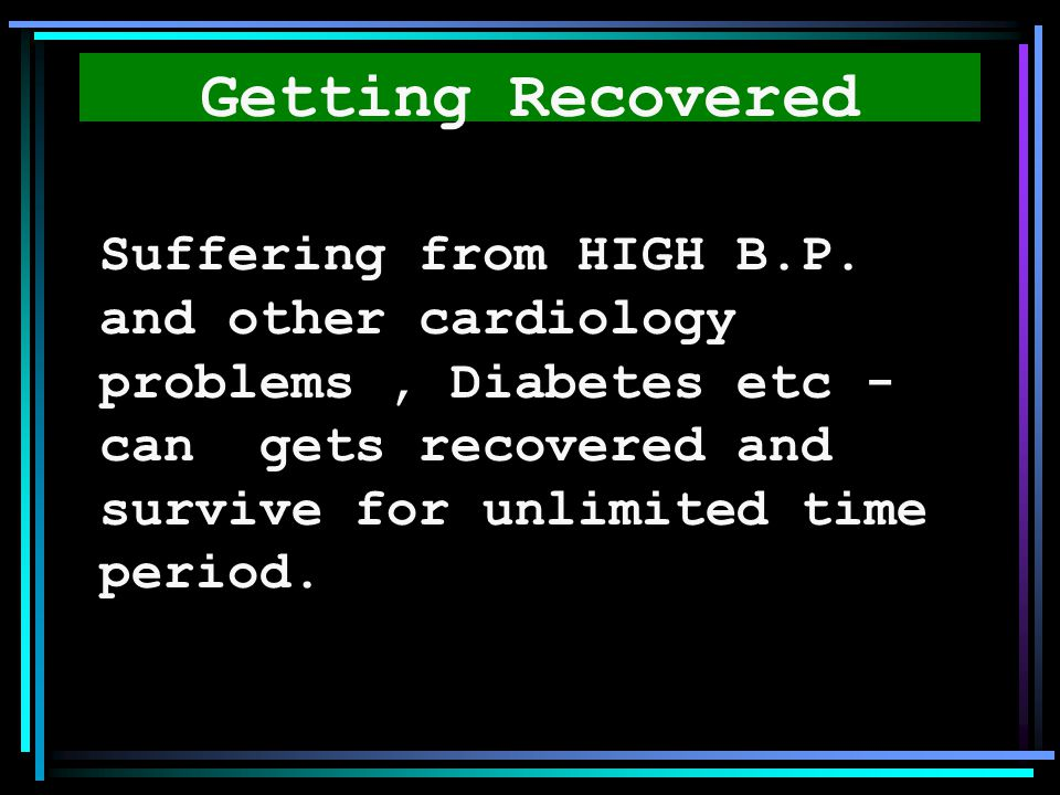 Getting Recovered Suffering from HIGH B.P.