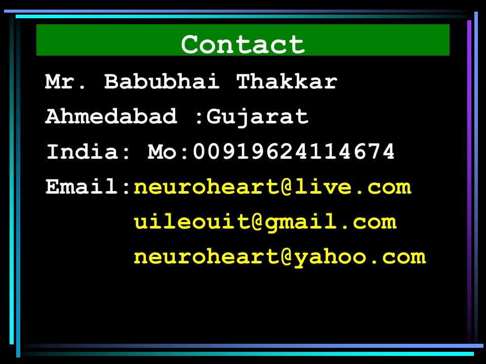 Contact Mr. Babubhai Thakkar Ahmedabad :Gujarat