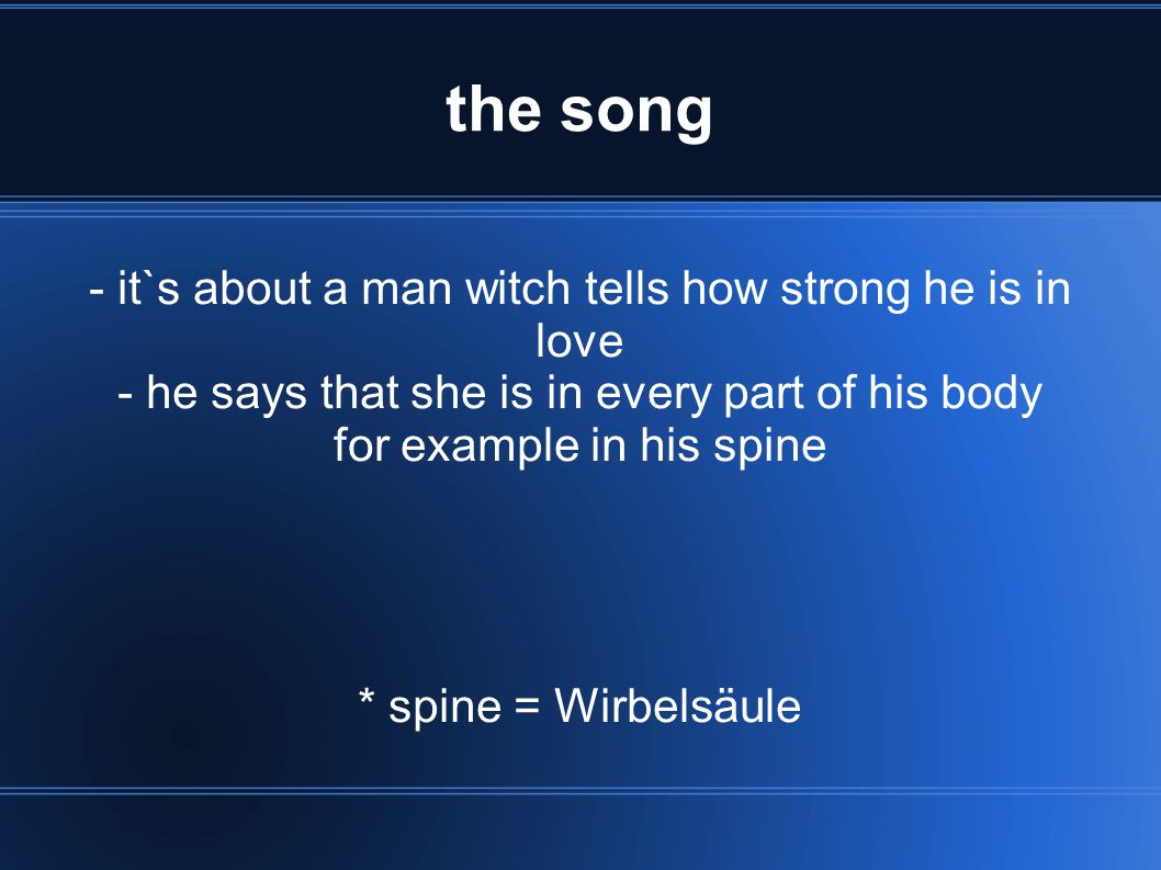 the song - it`s about a man witch tells how strong he is in love