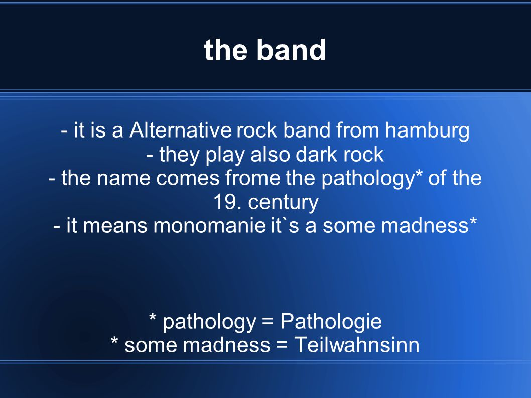 the band - it is a Alternative rock band from hamburg