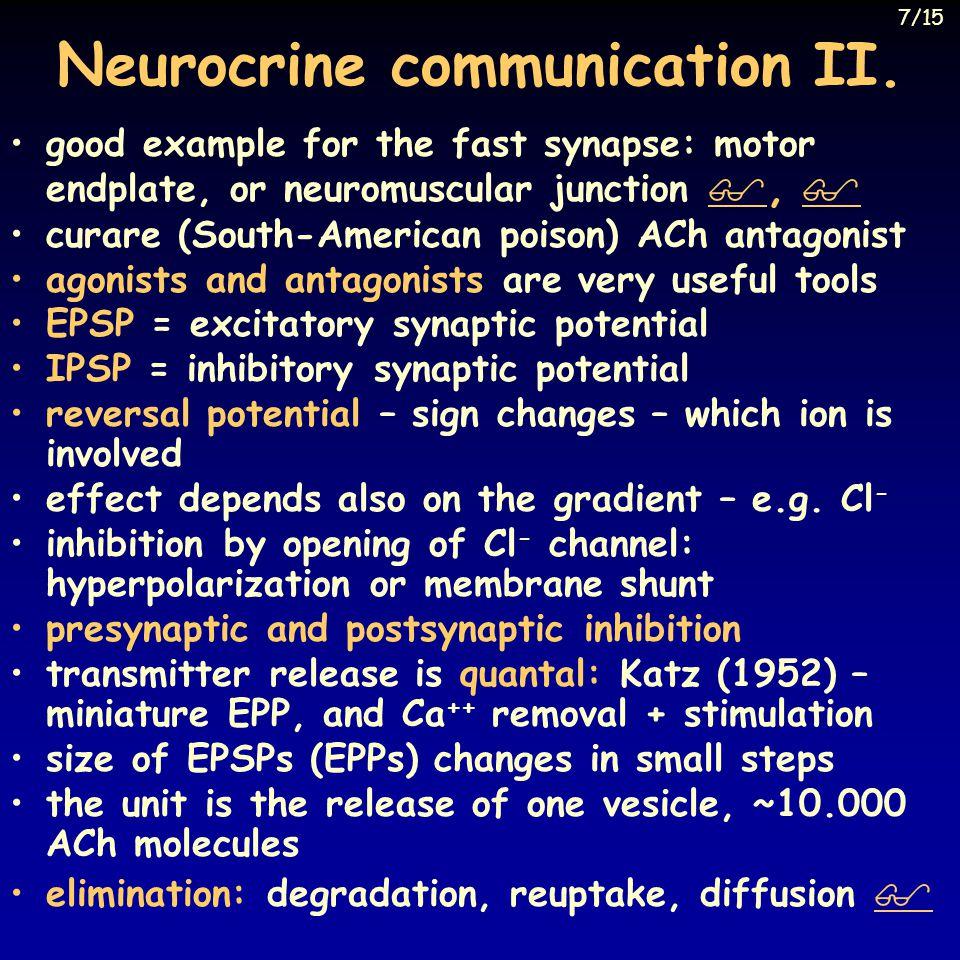 Neurocrine communication II.