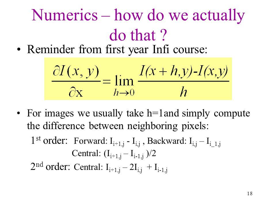 Numerics – how do we actually do that