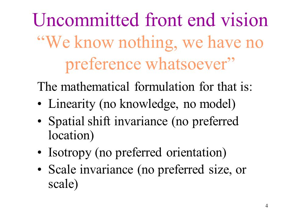 Uncommitted front end vision We know nothing, we have no preference whatsoever