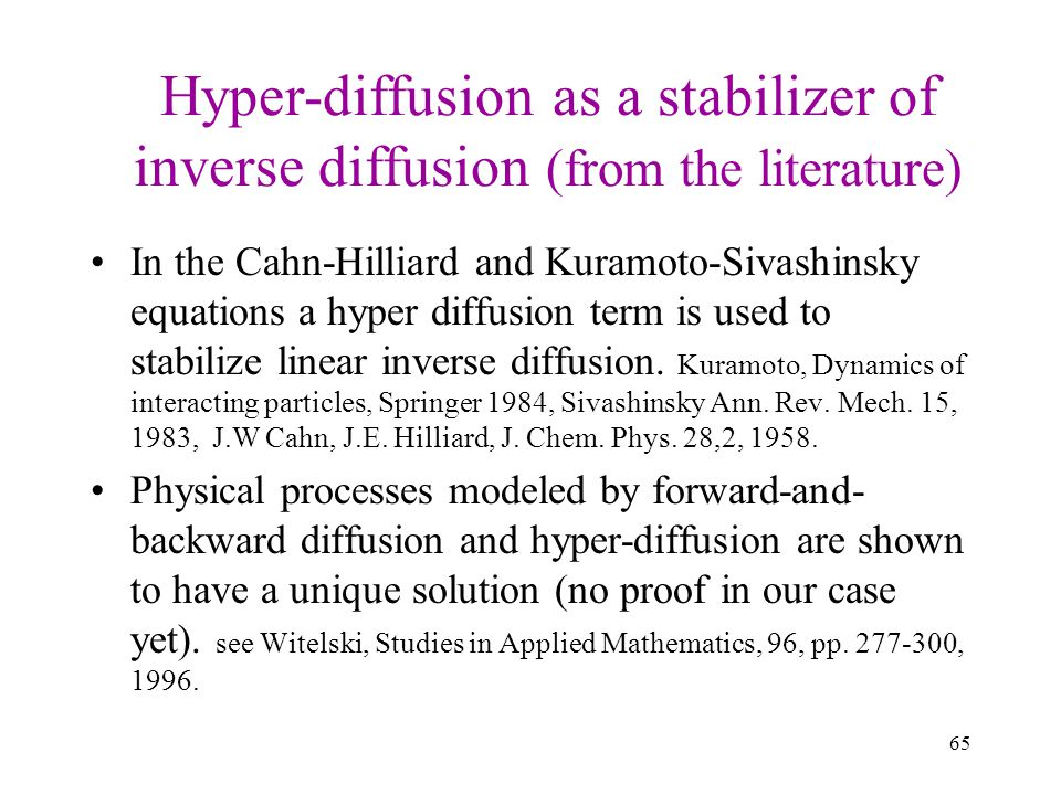 Hyper-diffusion as a stabilizer of inverse diffusion (from the literature)