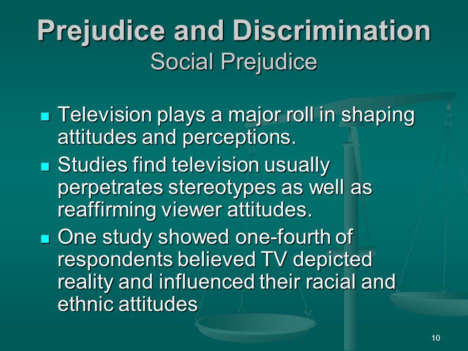 Prejudice and Discrimination Social Prejudice