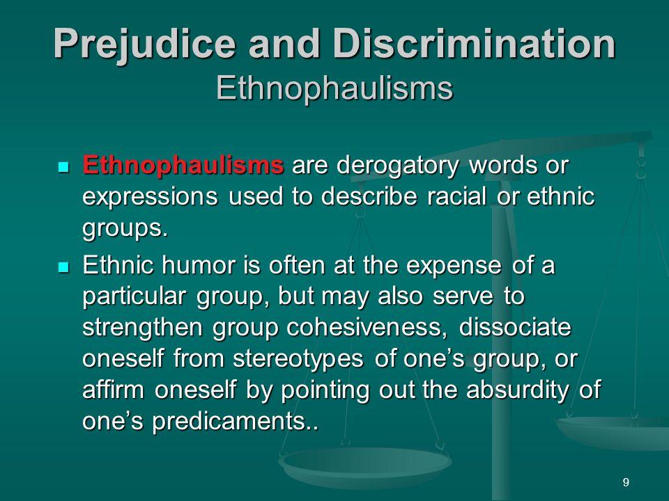 Prejudice and Discrimination Ethnophaulisms