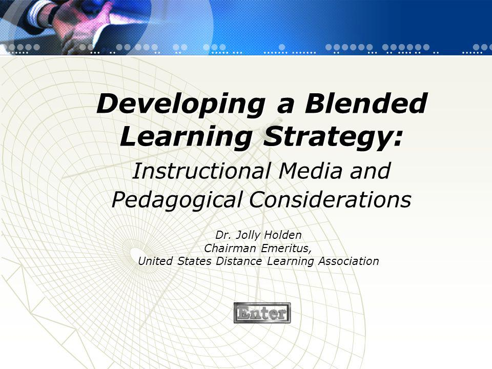 Developing a Blended Learning Strategy: