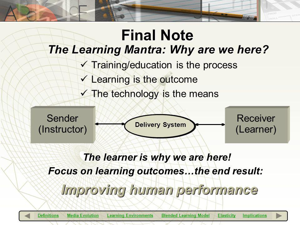 The Learning Mantra: Why are we here