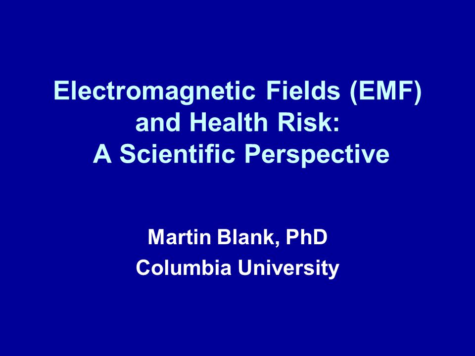 Electromagnetic Fields (EMF) and Health Risk: A Scientific Perspective
