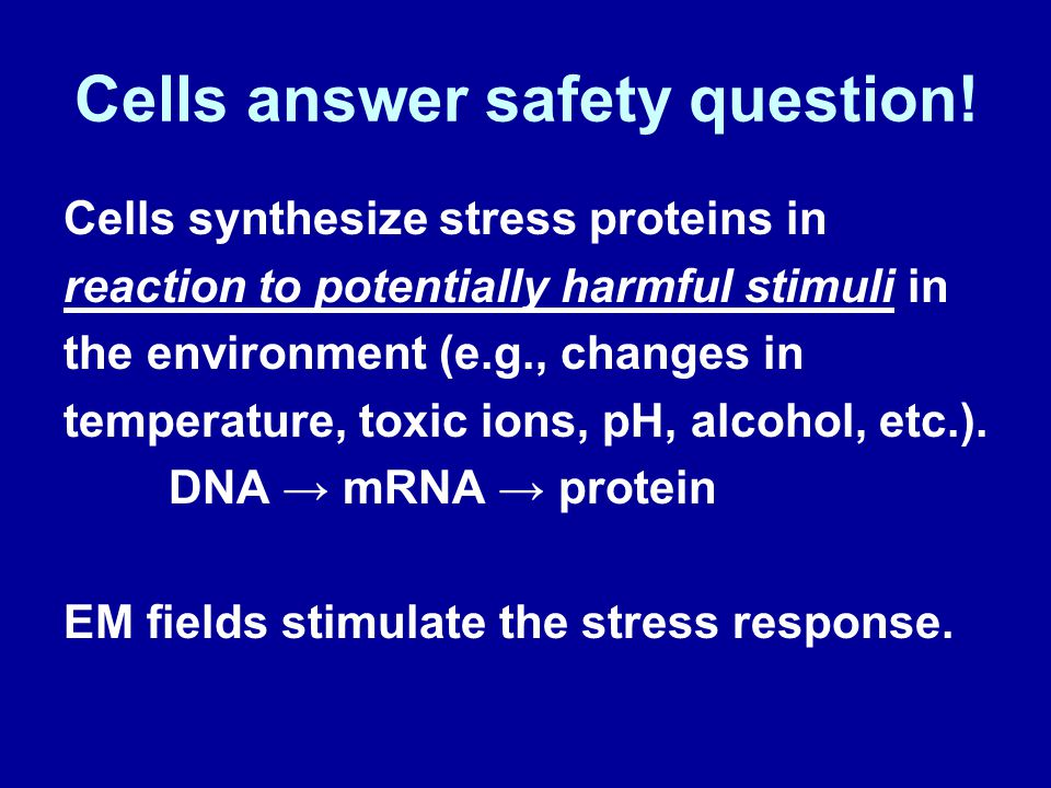 Cells answer safety question!