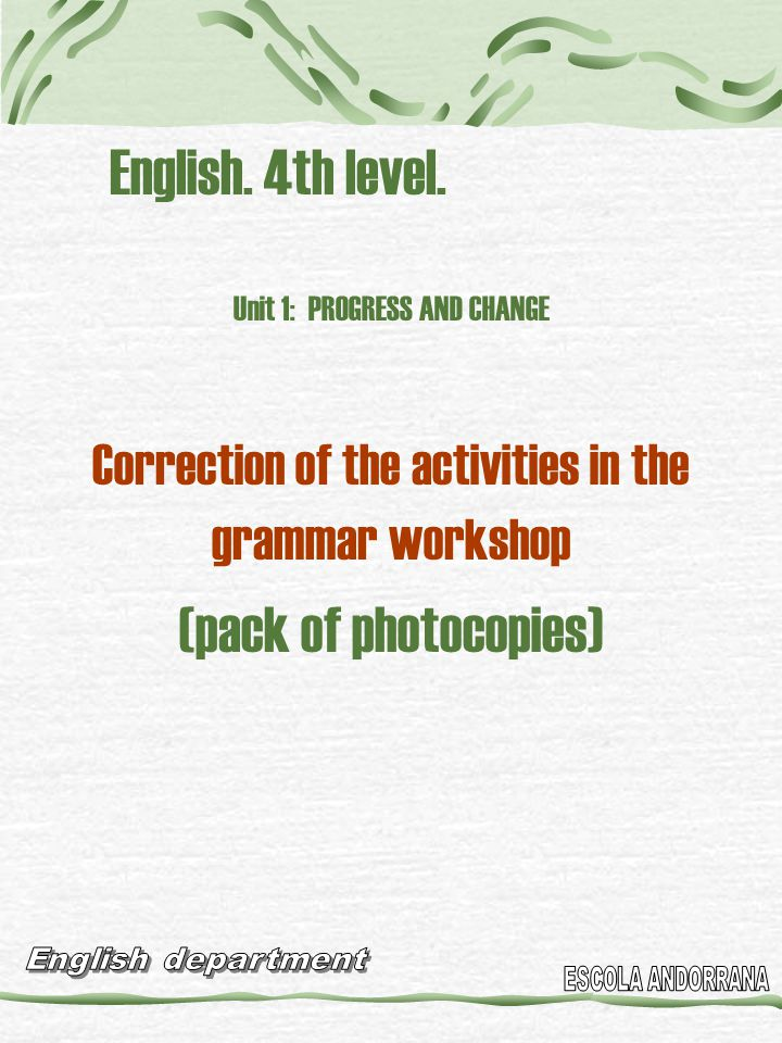 English. 4th level. (pack of photocopies)
