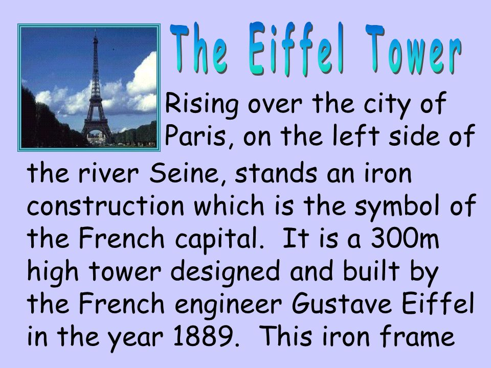 The Eiffel Tower Rising over the city of Paris, on the left side of