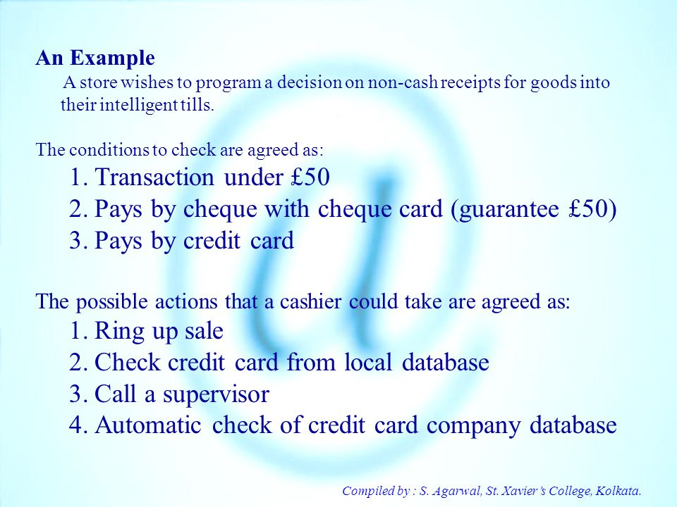 Pays by cheque with cheque card (guarantee £50) Pays by credit card