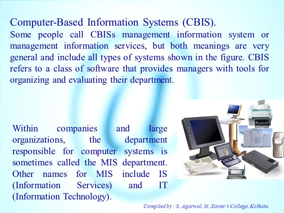 Computer-Based Information Systems (CBIS).