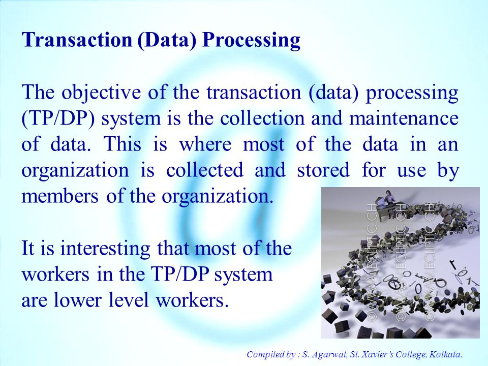 Transaction (Data) Processing