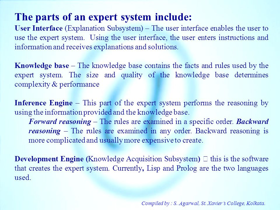 The parts of an expert system include: