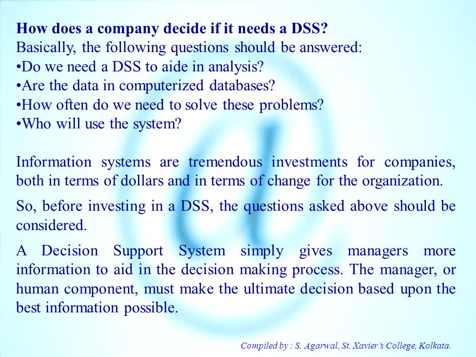 How does a company decide if it needs a DSS