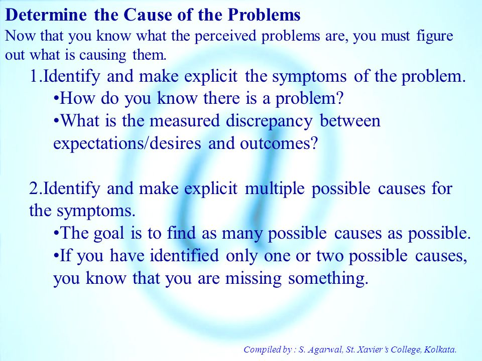 Determine the Cause of the Problems