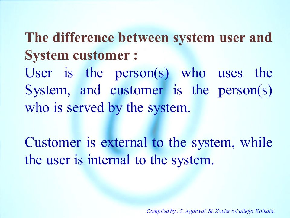 The difference between system user and System customer :