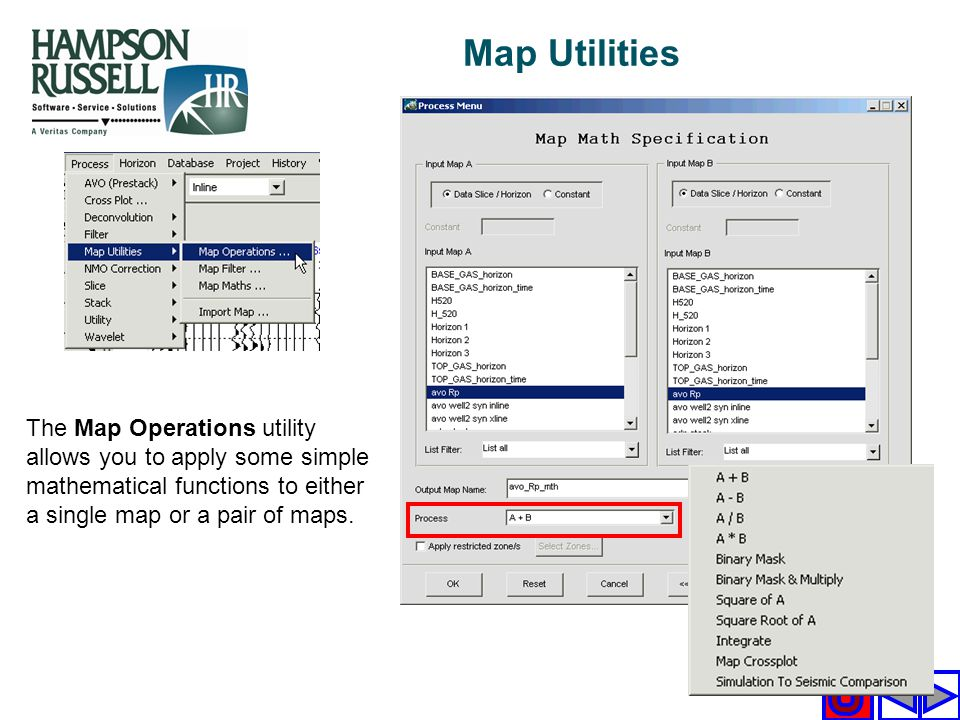 Map Utilities The Map Operations utility allows you to apply some simple mathematical functions to either a single map or a pair of maps.