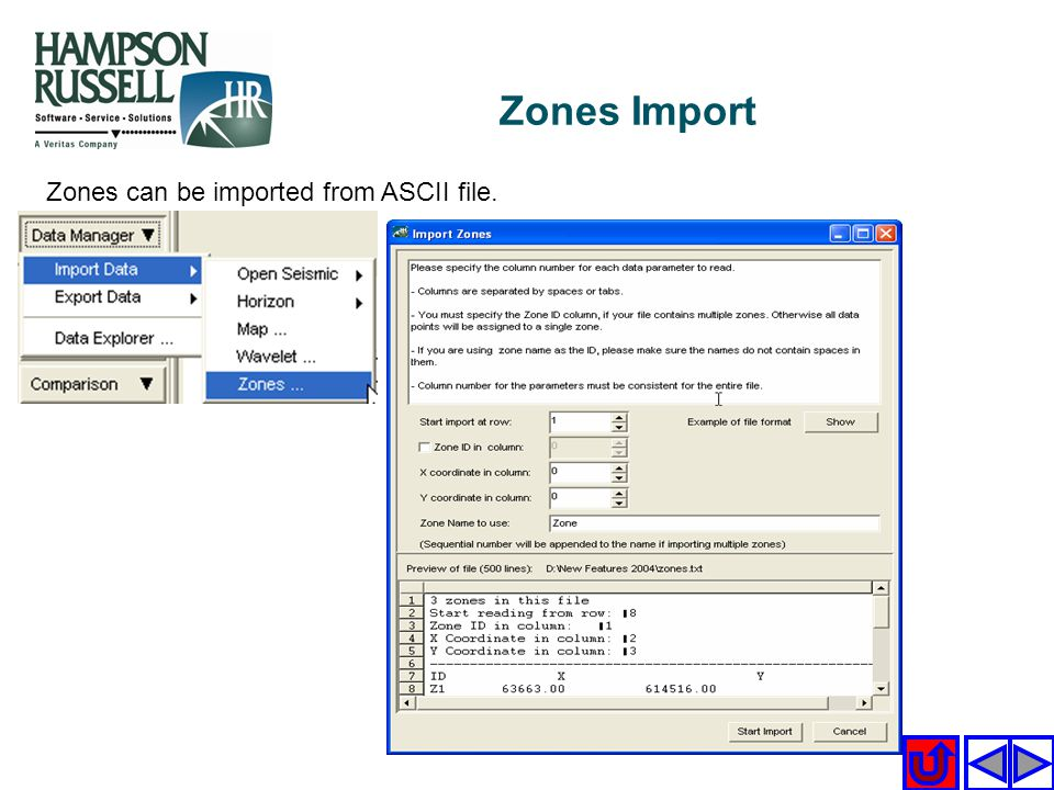 Zones Import Zones can be imported from ASCII file.