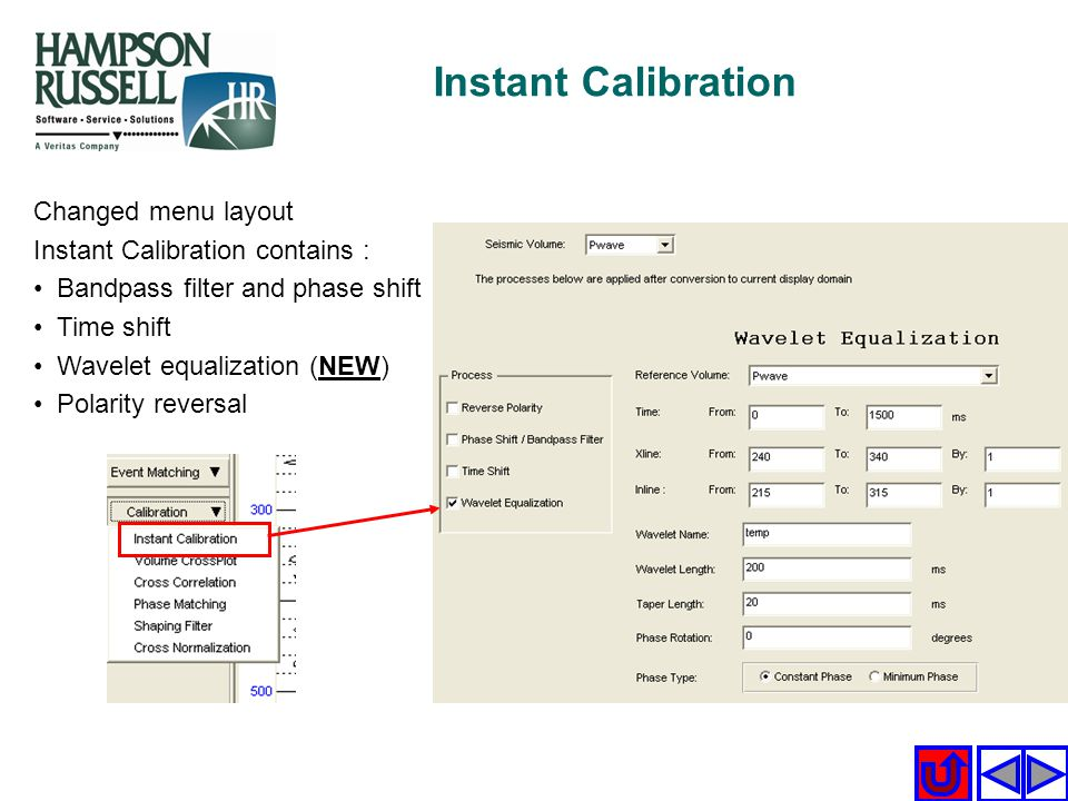 Instant Calibration Changed menu layout Instant Calibration contains :