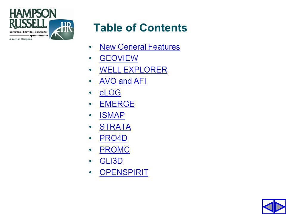 Table of Contents New General Features GEOVIEW WELL EXPLORER