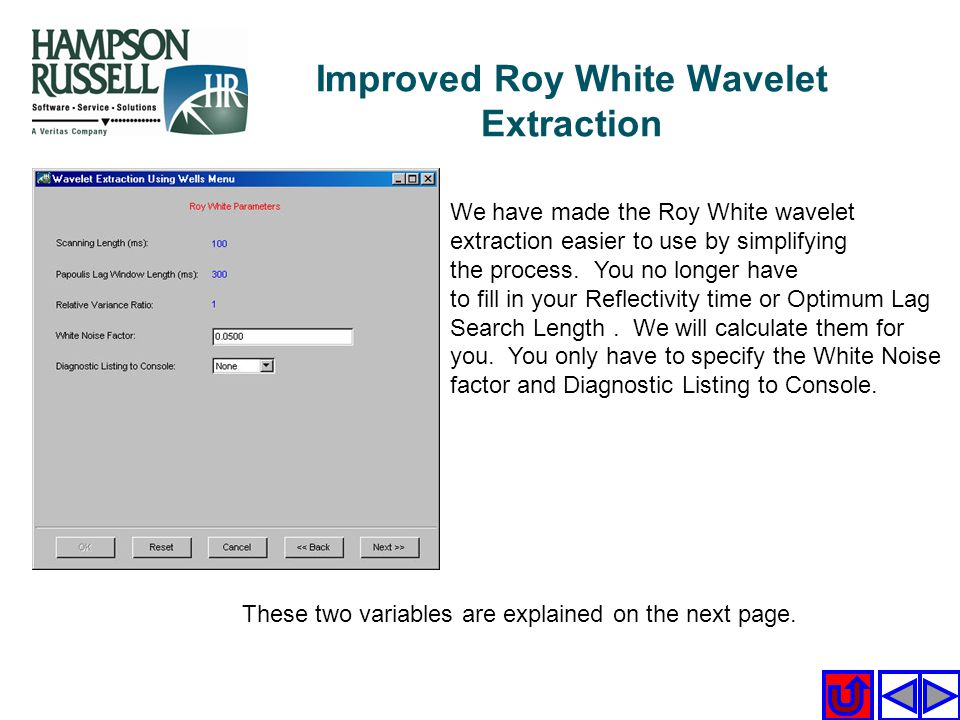 Improved Roy White Wavelet Extraction